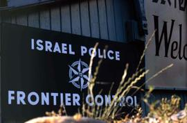 """Israel Police Frontier Control"" sign"