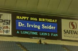 [BC Lions Scoreboard with the message: Happy 90th Birthday, Dr. Irving Snider, A Longtime Lions Fan]