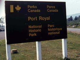 "Sign that reads: Parks Canada, Port Royal, National Historic Park"" and ""Parcs Canada, P..."